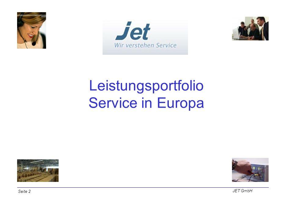 Leistungsportfolio Service in Europa JET GmbH Seite 2