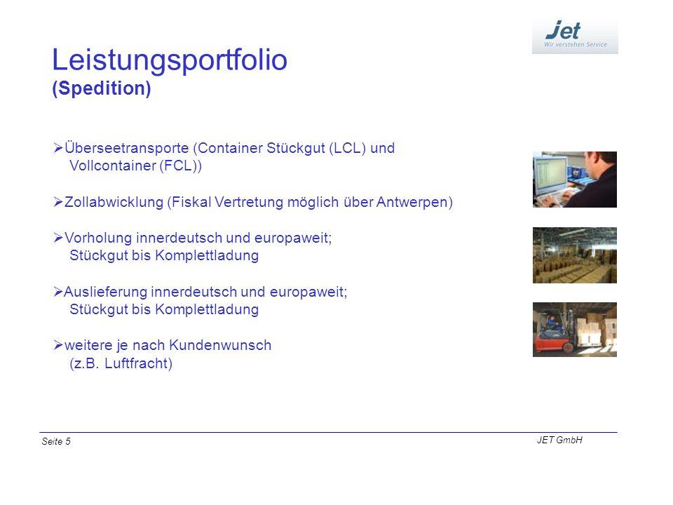 Leistungsportfolio (Spedition) Überseetransporte (Container Stückgut (LCL) und Vollcontainer (FCL)) Zollabwicklung (Fiskal Vertretung möglich über Ant