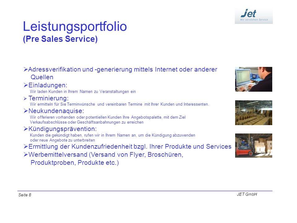 Leistungsportfolio (Pre Sales Service) Adressverifikation und -generierung mittels Internet oder anderer Quellen Einladungen: Wir laden Kunden in Ihre