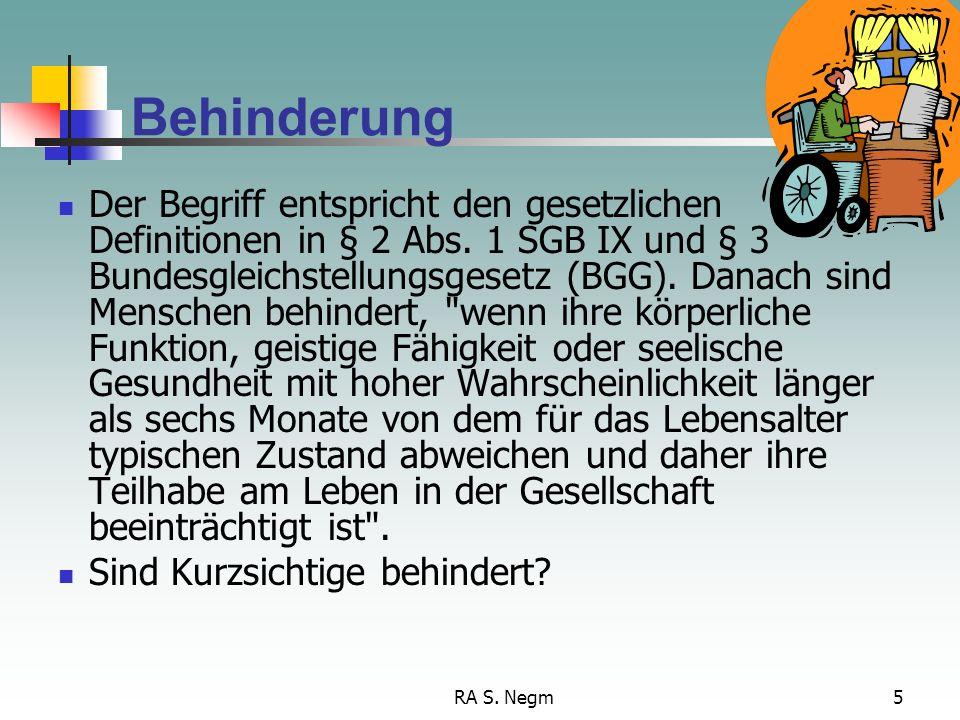 RA S.Negm5 Behinderung Der Begriff entspricht den gesetzlichen Definitionen in § 2 Abs.