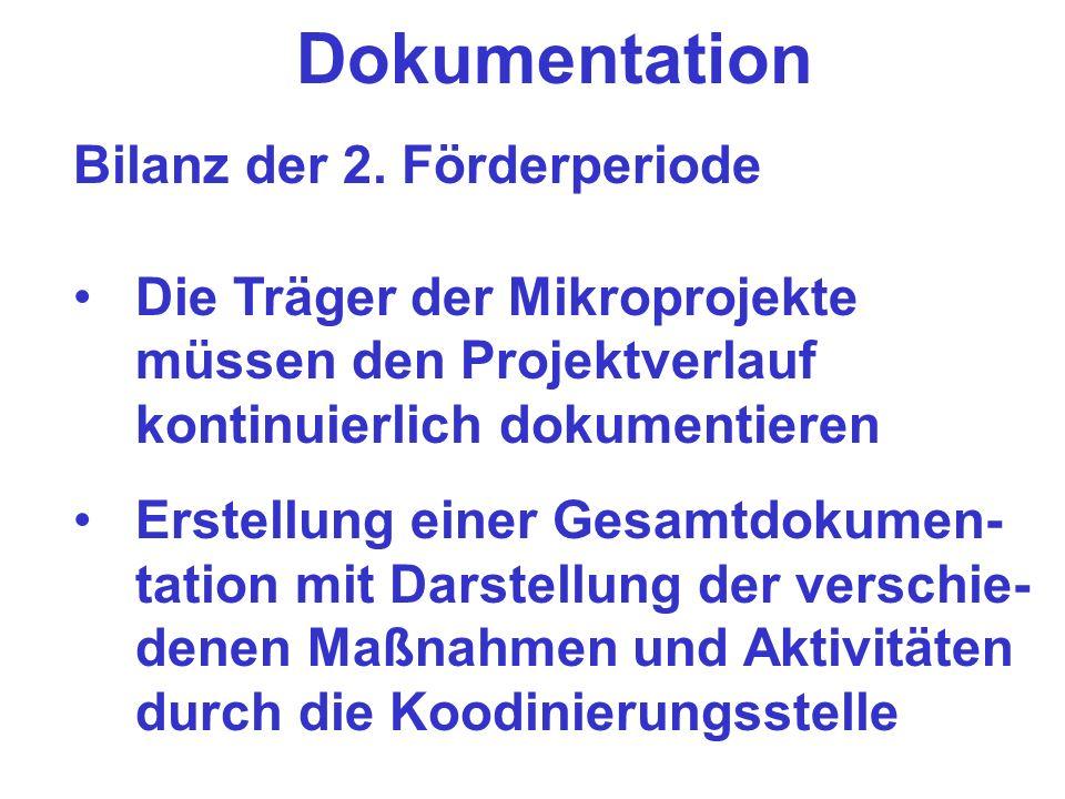 Rechnungsschluss F Förderzeitraum befristet bis 30.06.2005 Rechnungsschluss ist ebenfalls der 30.