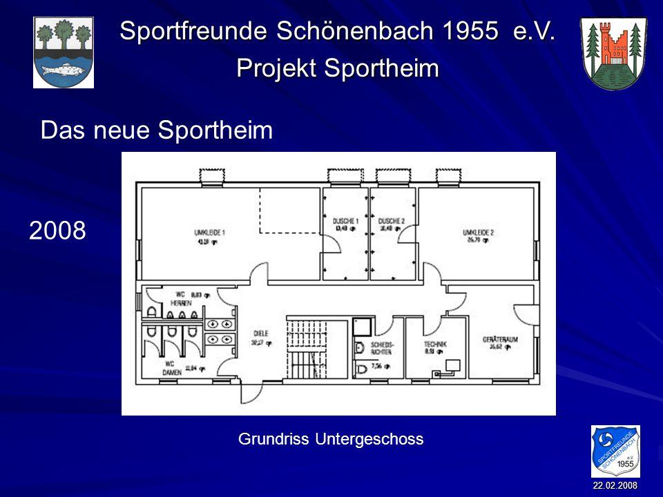 Sportfreunde Schönenbach 1955 e.V. Projekt Sportheim 22.02.2008 Das neue Sportheim 2008 Grundriss Untergeschoss