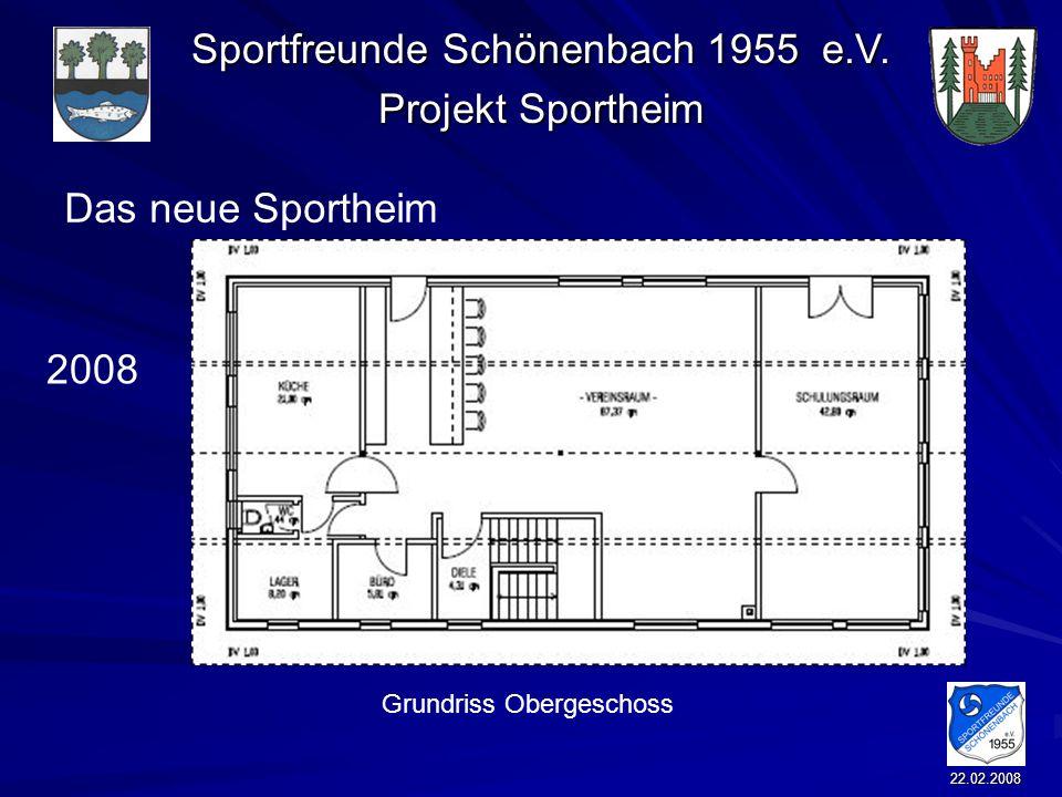 Sportfreunde Schönenbach 1955 e.V. Projekt Sportheim 22.02.2008 Das neue Sportheim 2008 Grundriss Obergeschoss