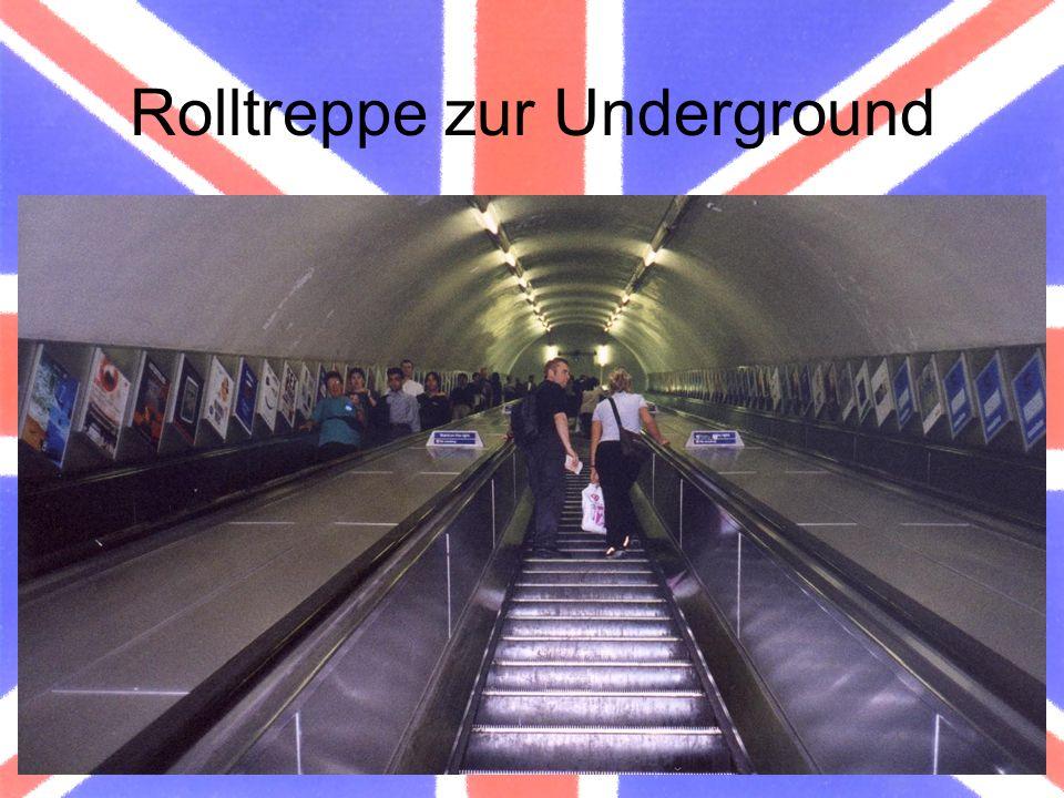 Rolltreppe zur Underground