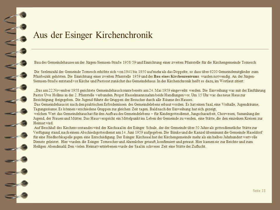 Seite 18 Aus der Esinger Kirchenchronik Bau des Gemeindehauses an der Jürgen-Siemsen-Straße 1958/59 und Einrichtung einer zweiten Pfarrstelle für die