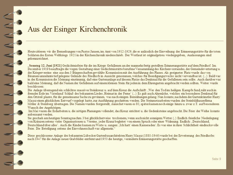 Seite 9 Aus der Esinger Kirchenchronik Heute zitieren wir die Bemerkungen von Pastor Jansen, im Amt von 1912-1929, die er anlässlich der Einweihung de