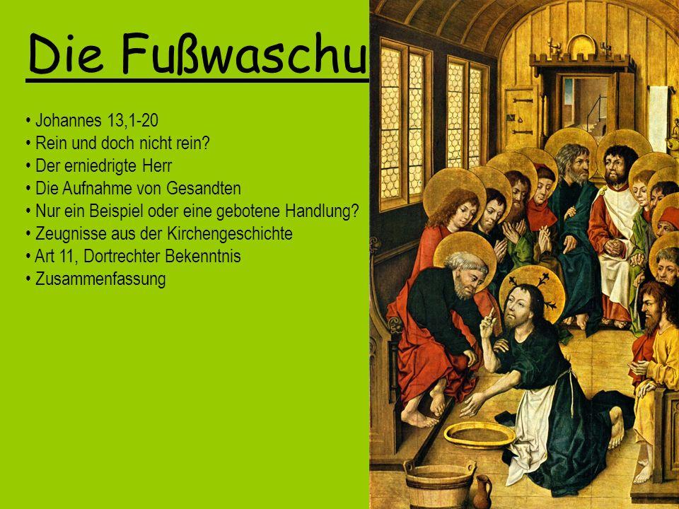 Die Fußwaschung Johannes 13,1-20 Rein und doch nicht rein.