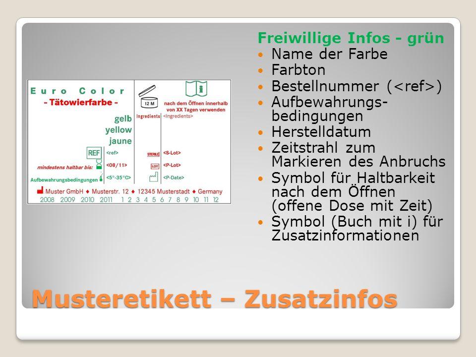 Musteretikett – Zusatzinfos Freiwillige Infos - grün Name der Farbe Farbton Bestellnummer ( ) Aufbewahrungs- bedingungen Herstelldatum Zeitstrahl zum