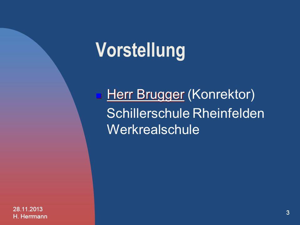 INFO 4 Ziel des Abends Vorstellung der weiterführenden Schulen Aufnahmeverfahren - Beratungsverfahren 28.11.2013 H. Herrmann 2