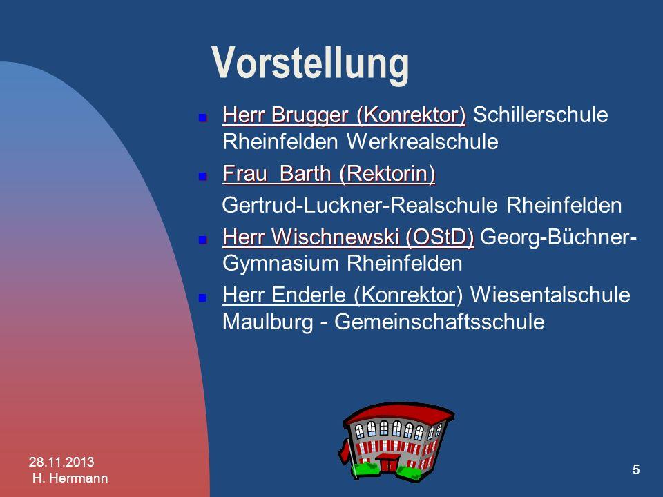 Vorstellung Herr Brugger Herr Brugger (Konrektor) Schillerschule Rheinfelden Werkrealschule Frau Barth Frau Barth (Rektorin) Gertrud-Luckner-Realschul