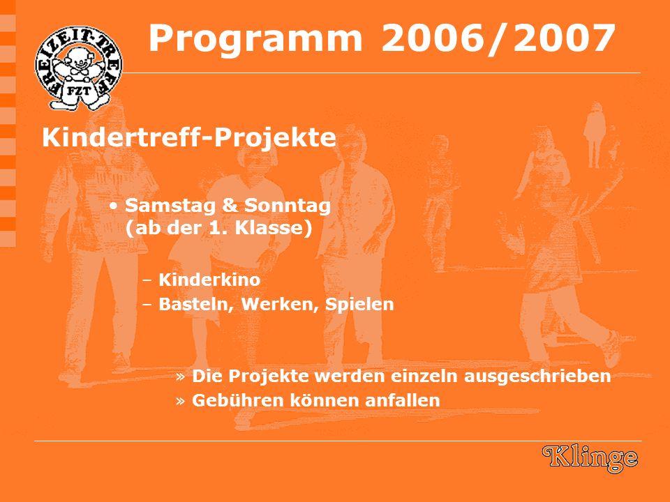 Kindertreff-Projekte Samstag & Sonntag (ab der 1.