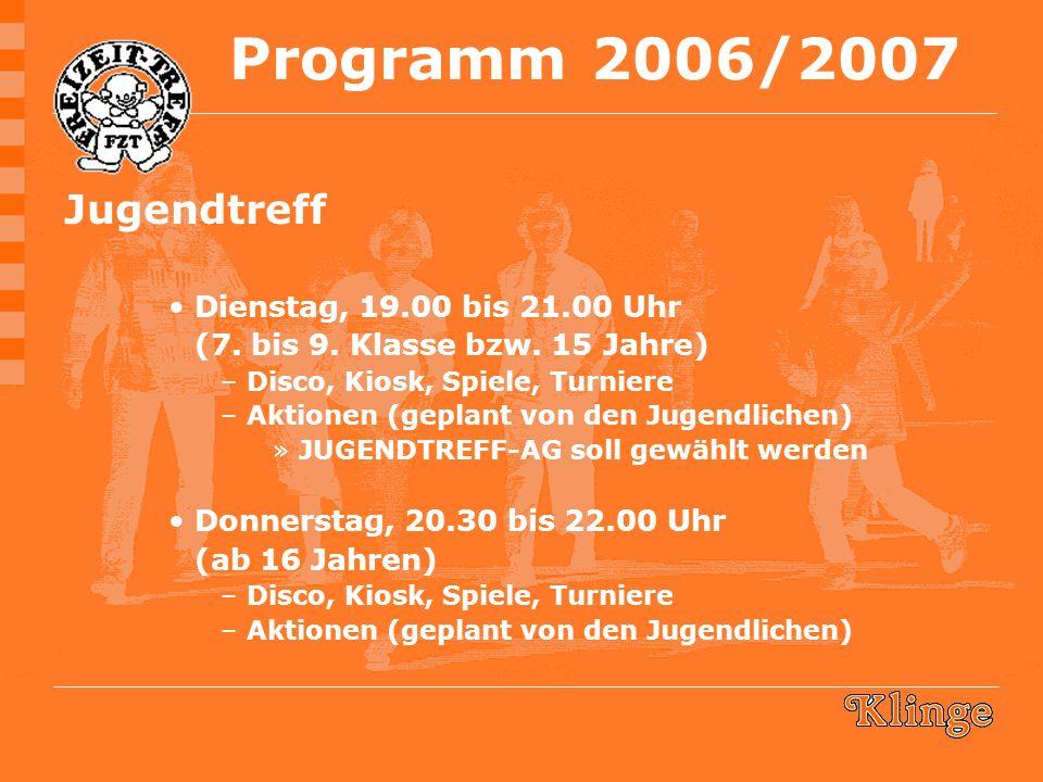 Jugendtreff Dienstag, 19.00 bis 21.00 Uhr (7. bis 9.