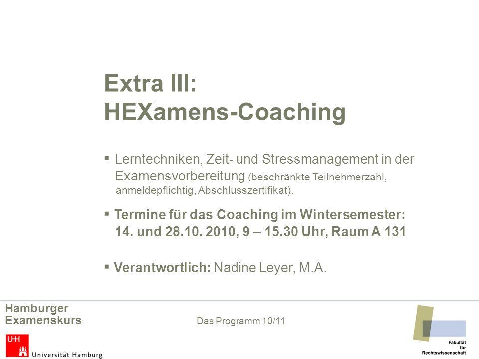 Extra III: HEXamens-Coaching Lerntechniken, Zeit- und Stressmanagement in der Examensvorbereitung (beschränkte Teilnehmerzahl, anmeldepflichtig, Absch