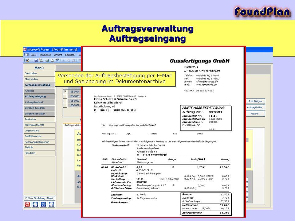 Auftragsverwaltung Auftragseingang Versenden der Auftragsbestätigung per E-Mail und Speicherung im Dokumentenarchive