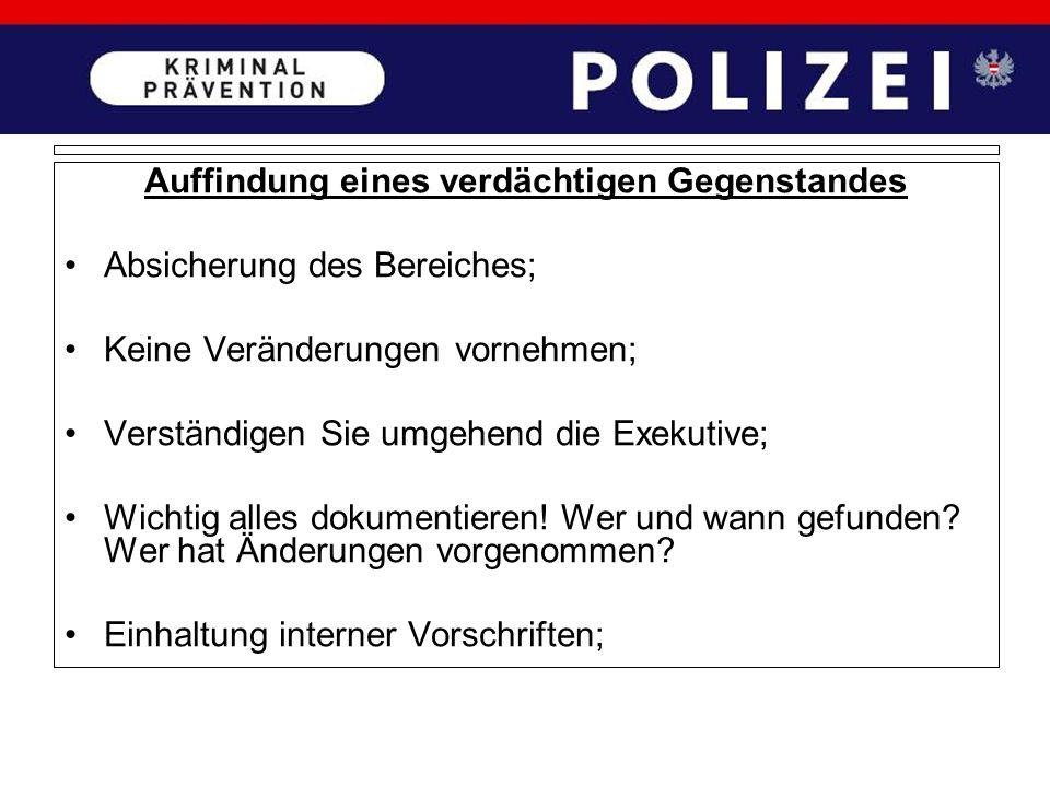 Verhalten vor/während/nach einem Überfall: Verständigen Sie sofort die Polizei bzw Rettung; Sperre des Tatortes – KEINE SPUREN VERNICHTEN!!! Video ja/