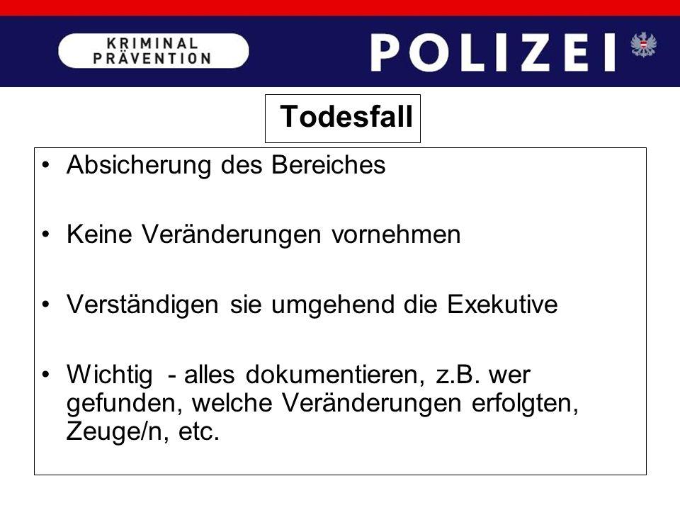 Verständigen Sie sofort die Polizei 133; Verständigen Sie den/die Hotelleiter/Verantwortliche/n für die weitere Amtshandlung mit der Exekutive; Verdäc