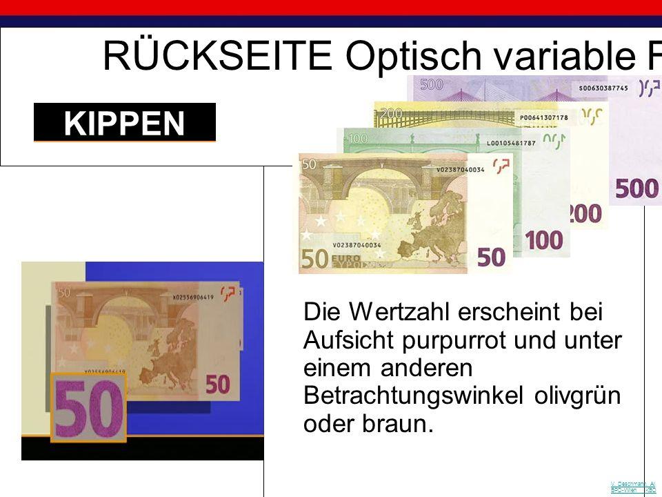 Beim Kippen der Banknote wird, je nach Betrachtungs-winkel, das Euro-Symbol oder die Wertzahl als Hologramm in wechselnden Farben sichtbar. VORDERSEIT