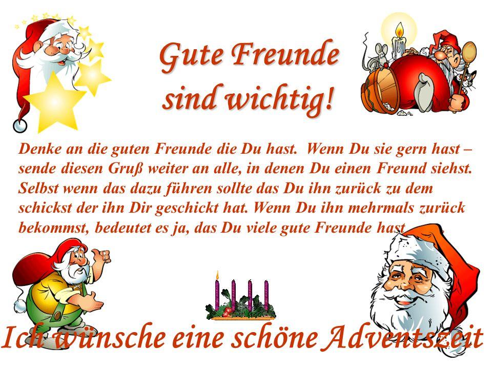 Weihnachtszitat In der Adventszeit Das Jahr ist nie so lang, das der Weihnachtsabend überraschend kommt.