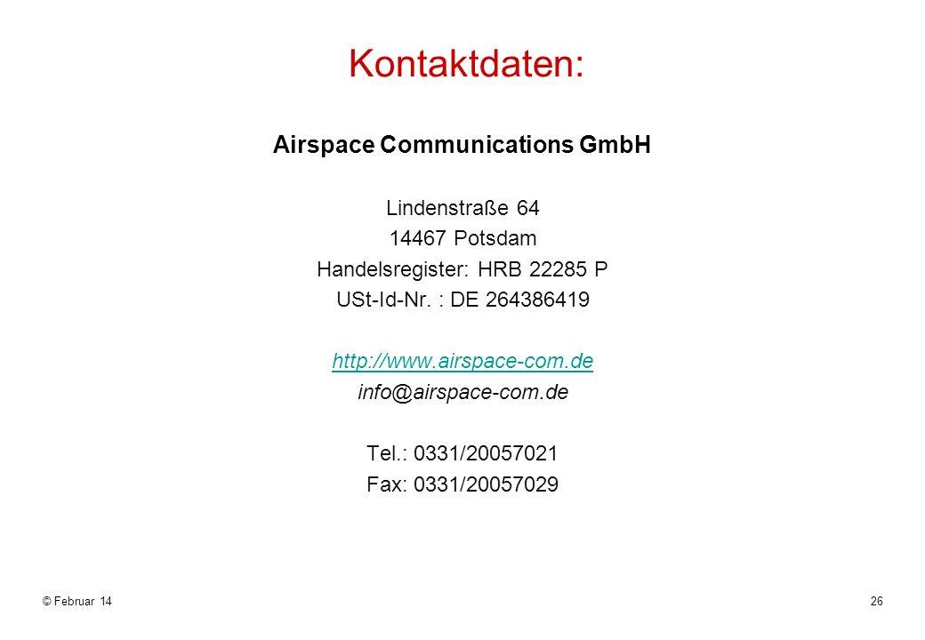 Airspace Communications GmbH Lindenstraße 64 14467 Potsdam Handelsregister: HRB 22285 P USt-Id-Nr.