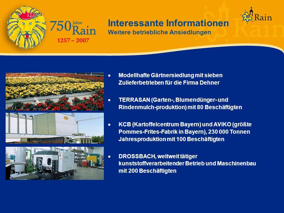 Interessante Informationen Weitere betriebliche Ansiedlungen Modellhafte Gärtnersiedlung mit sieben Zulieferbetrieben für die Firma Dehner TERRASAN (G