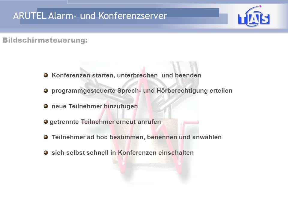 ARUTEL Alarm- und Konferenzserver Stammdatenbank Laufende Konferenz