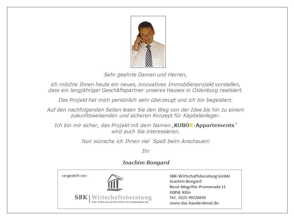 vorgestellt von: Sehr geehrte Damen und Herren, ich möchte Ihnen heute ein neues, innovatives Immobilienprojekt vorstellen, dass ein langjähriger Geschäftspartner unseres Hauses in Oldenburg realisiert.