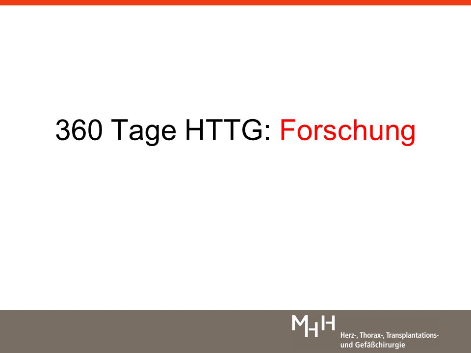 360 Tage HTTG: Forschung