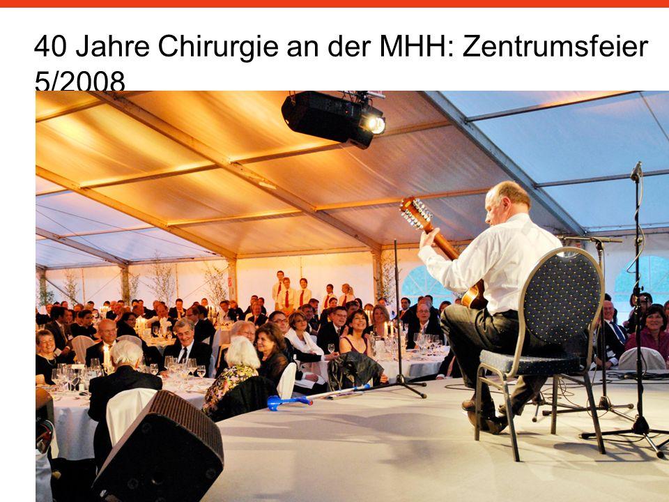 40 Jahre Chirurgie an der MHH: Zentrumsfeier 5/2008