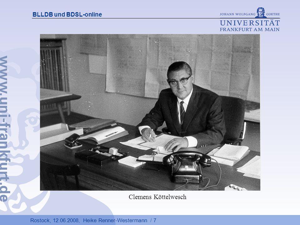 Rostock, 12.06.2008, Heike Renner-Westermann / 48 BLLDB und BDSL-online Linking-Service Visual Library Ist das gewünschte Buch in anderen Bibliotheken Deutschlands vorhanden.
