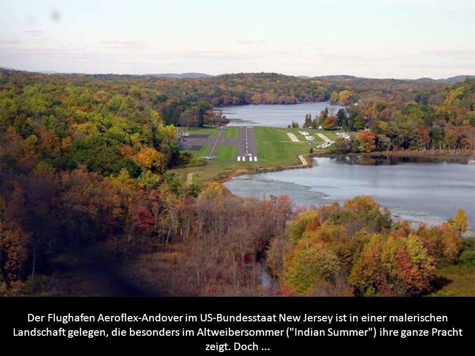 Der Flughafen Aeroflex-Andover im US-Bundesstaat New Jersey ist in einer malerischen Landschaft gelegen, die besonders im Altweibersommer (