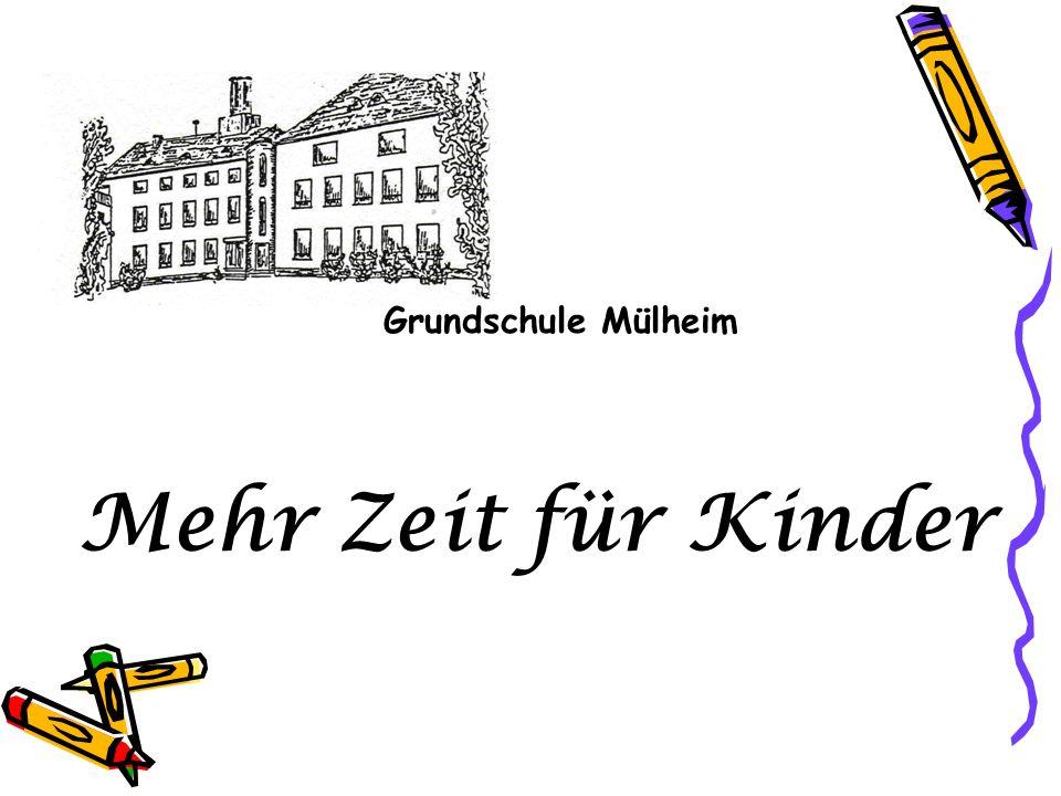 Grundschule Mülheim Mehr Zeit für Kinder