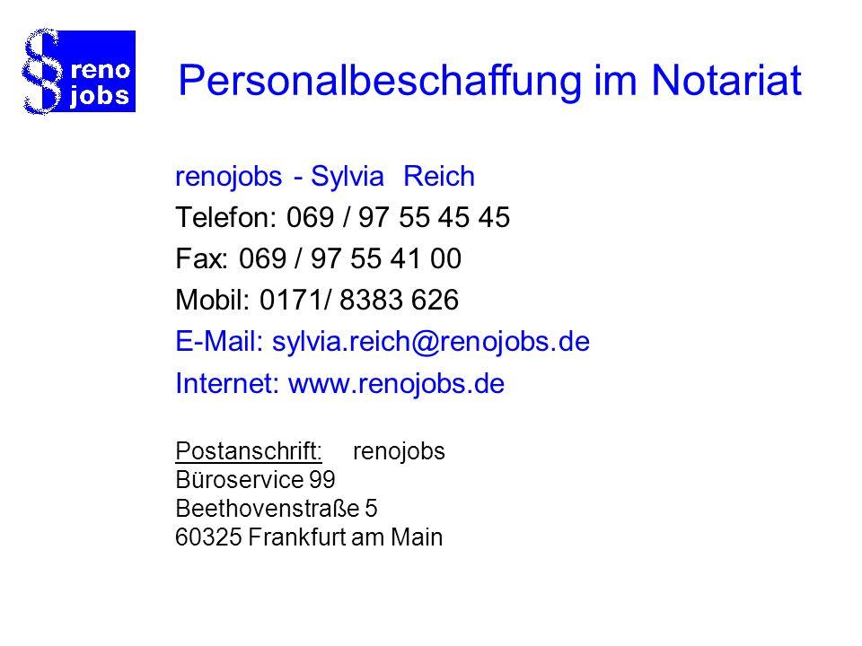 renojobs - Sylvia Reich Telefon: 069 / 97 55 45 45 Fax: 069 / 97 55 41 00 Mobil: 0171/ 8383 626 E-Mail: sylvia.reich@renojobs.de Internet: www.renojob