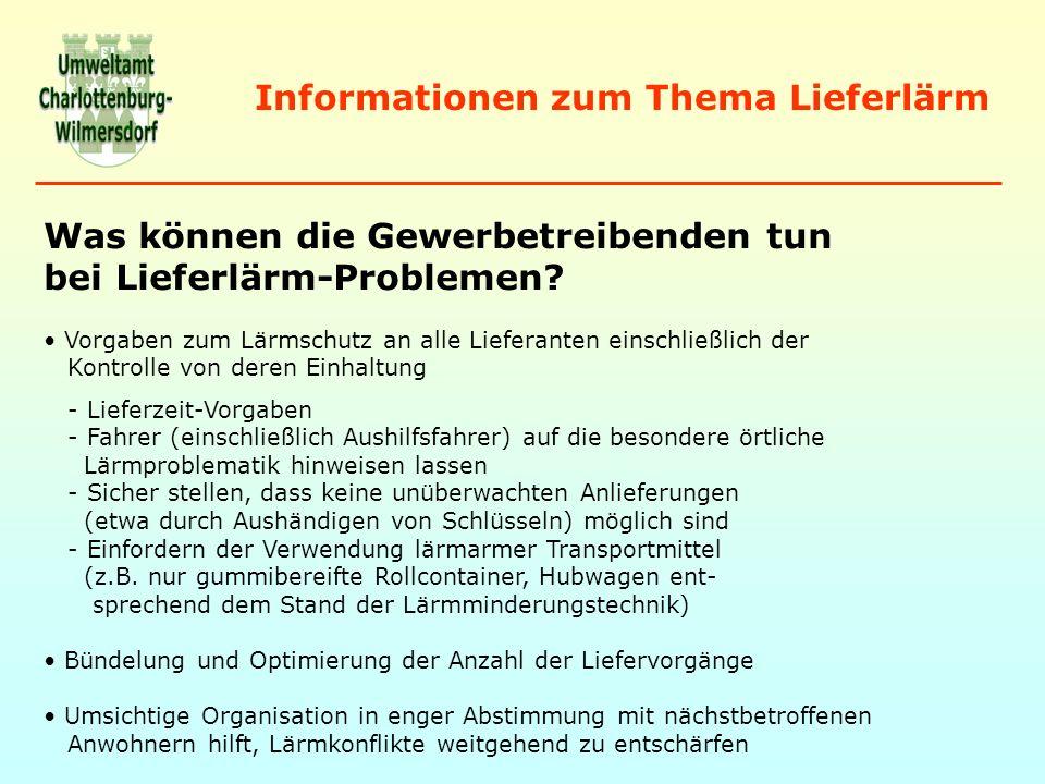 Informationen zum Thema Lieferlärm Was können die Anwohner tun bei Lieferlärm-Problemen.