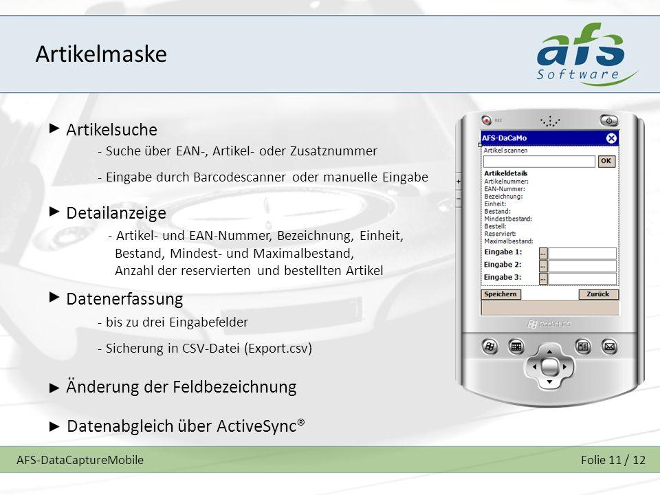 AFS-DataCaptureMobileFolie 11 / 12 Artikelmaske Artikelsuche Detailanzeige Datenerfassung Änderung der Feldbezeichnung - Suche über EAN-, Artikel- ode