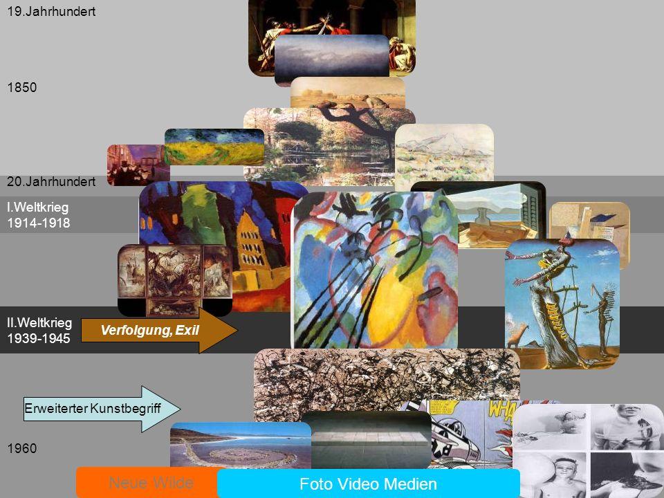 I.Weltkrieg 1914-1918 II.Weltkrieg 1939-1945 19.Jahrhundert 20.Jahrhundert Erweiterter Kunstbegriff 1850 Neue Wilde Foto Video Medien Verfolgung, Exil