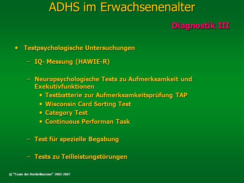ADHS im Erwachsenenalter Diagnostische Kriterien gemäß DSM-IV (ICD-10) Mindestens 6 oder mehr Symptome aus den Symptombereichen Mindestens 6 oder mehr Symptome aus den Symptombereichen Aufmerksamkeitsstörung Aufmerksamkeitsstörung Hyperaktivität und Impulsivität Hyperaktivität und Impulsivität Beginn der Symptomatik vor dem 7.