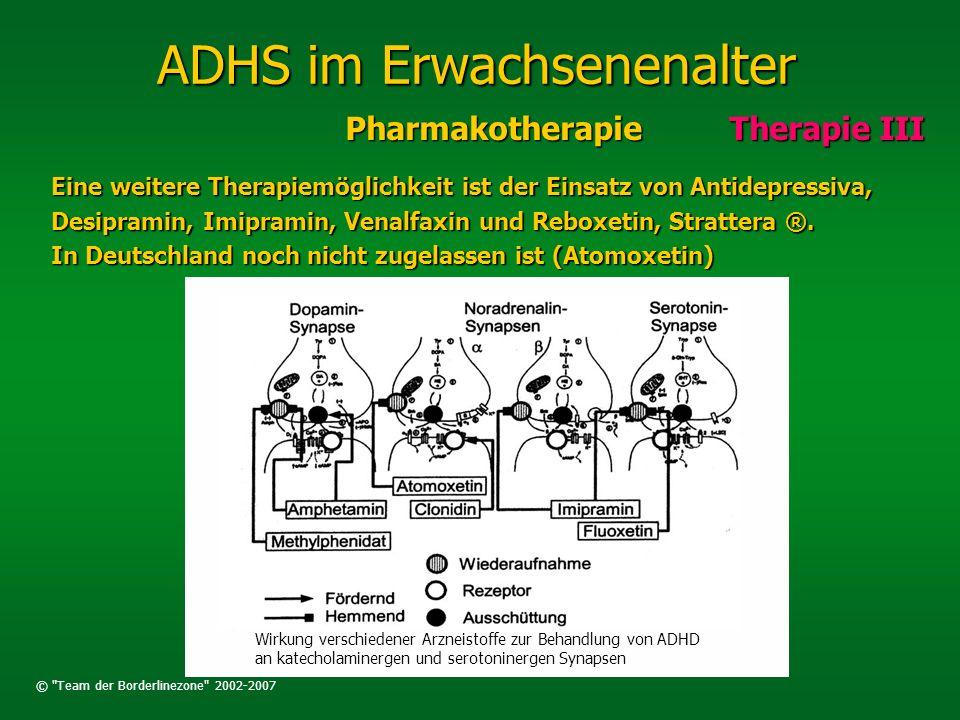 ADHS im Erwachsenenalter PharmakotherapieTherapie III Eine weitere Therapiemöglichkeit ist der Einsatz von Antidepressiva, Desipramin, Imipramin, Vena