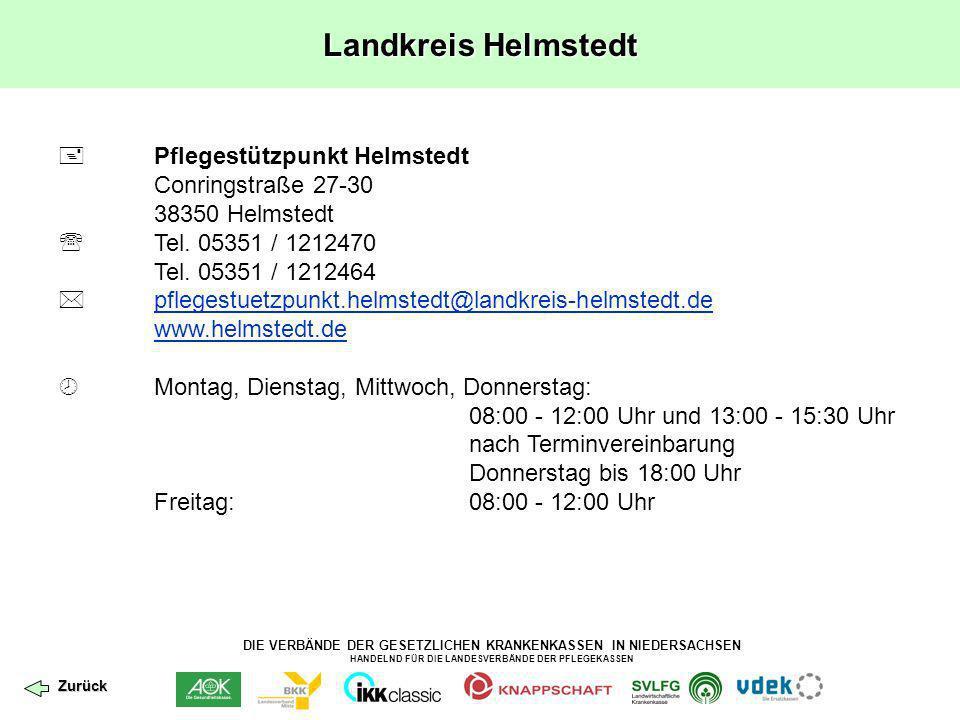 DIE VERBÄNDE DER GESETZLICHEN KRANKENKASSEN IN NIEDERSACHSEN HANDELND FÜR DIE LANDESVERBÄNDE DER PFLEGEKASSEN Landkreis Helmstedt Pflegestützpunkt Hel