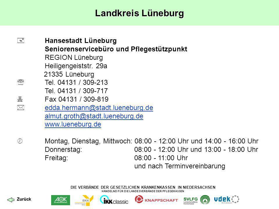 DIE VERBÄNDE DER GESETZLICHEN KRANKENKASSEN IN NIEDERSACHSEN HANDELND FÜR DIE LANDESVERBÄNDE DER PFLEGEKASSEN Landkreis Lüneburg Hansestadt Lüneburg S