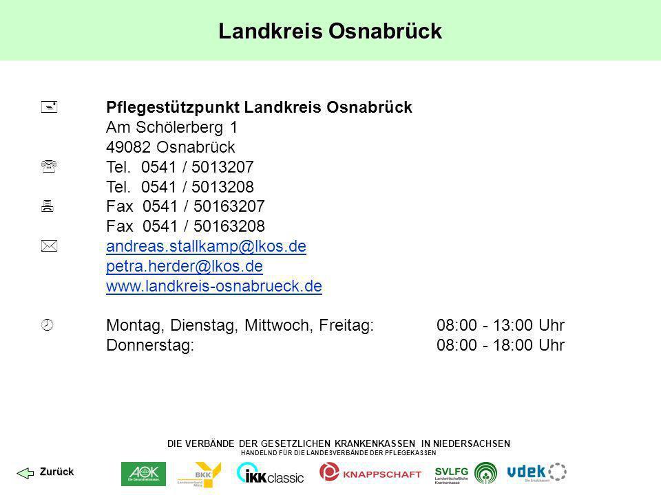 DIE VERBÄNDE DER GESETZLICHEN KRANKENKASSEN IN NIEDERSACHSEN HANDELND FÜR DIE LANDESVERBÄNDE DER PFLEGEKASSEN Landkreis Osnabrück Pflegestützpunkt Lan