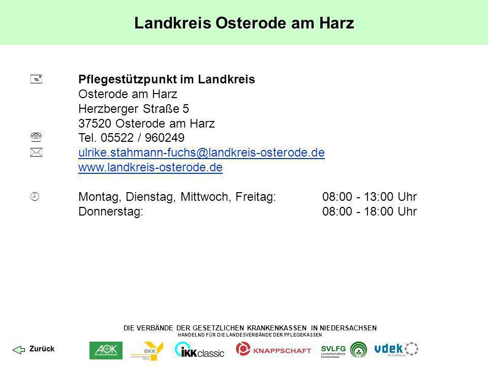 DIE VERBÄNDE DER GESETZLICHEN KRANKENKASSEN IN NIEDERSACHSEN HANDELND FÜR DIE LANDESVERBÄNDE DER PFLEGEKASSEN Landkreis Osterode am Harz Pflegestützpu