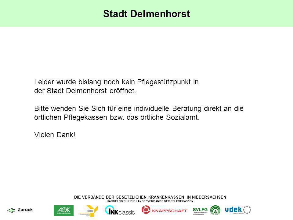 DIE VERBÄNDE DER GESETZLICHEN KRANKENKASSEN IN NIEDERSACHSEN HANDELND FÜR DIE LANDESVERBÄNDE DER PFLEGEKASSEN Landkreis Diepholz Pflegestützpunkt des Landkreises Diepholz Grafenstraße 3 49356 Diepholz Tel.