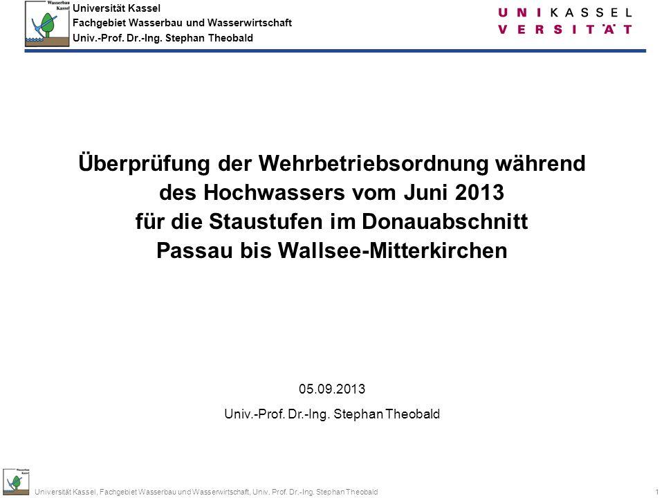 12Universität Kassel, Fachgebiet Wasserbau und Wasserwirtschaft, Univ.