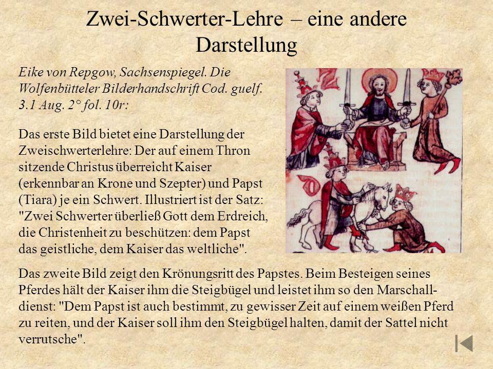 Zwei-Schwerter-Lehre – eine andere Darstellung Eike von Repgow, Sachsenspiegel. Die Wolfenbütteler Bilderhandschrift Cod. guelf. 3.1 Aug. 2° fol. 10r: