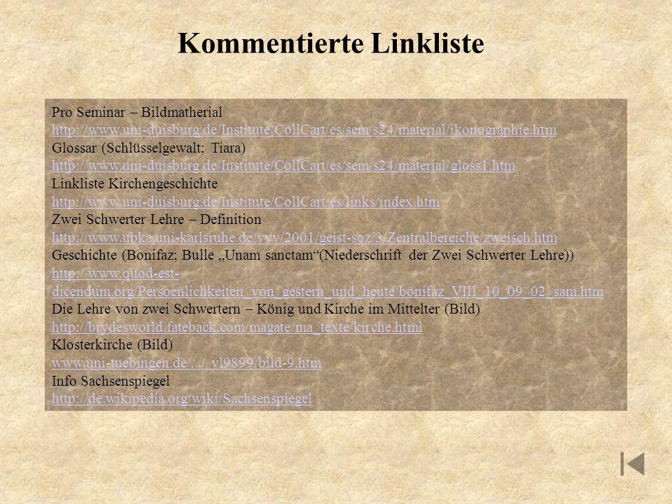 Kommentierte Linkliste Pro Seminar – Bildmatherial http://www.uni-duisburg.de/Institute/CollCart/es/sem/s24/material/ikonographie.htm Glossar (Schlüss
