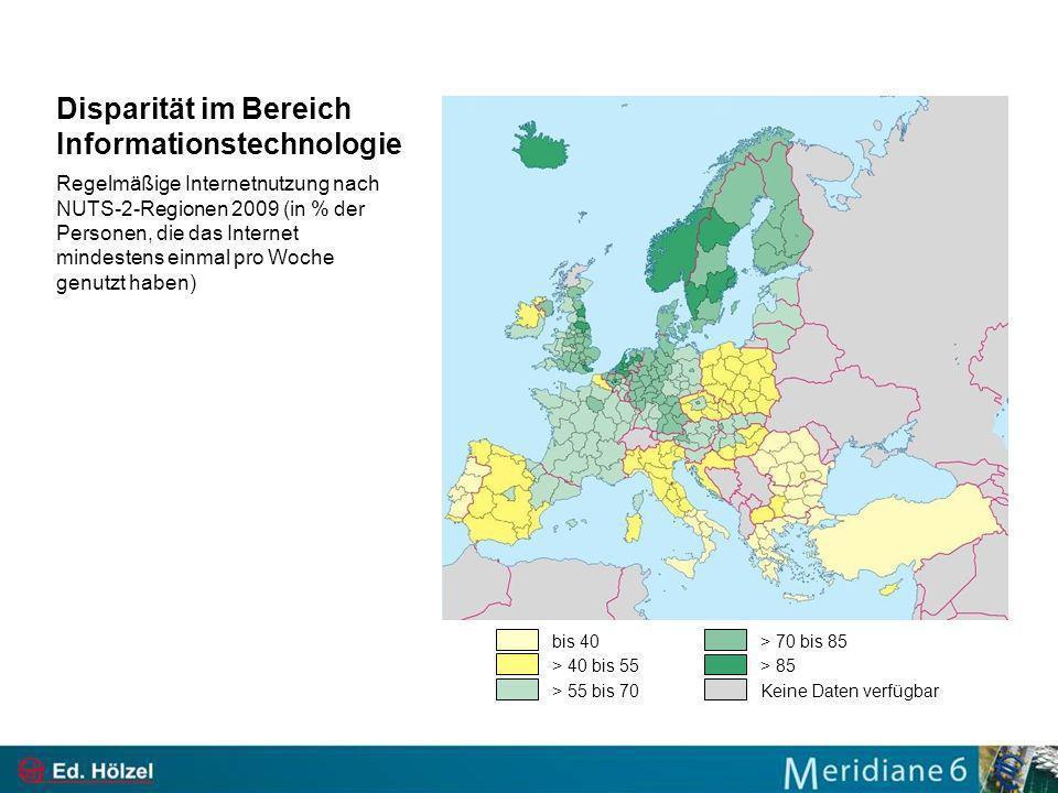 Disparität im Bereich Informationstechnologie Regelmäßige Internetnutzung nach NUTS-2-Regionen 2009 (in % der Personen, die das Internet mindestens einmal pro Woche genutzt haben) bis 40 > 40 bis 55 > 55 bis 70 > 70 bis 85 > 85 Keine Daten verfügbar