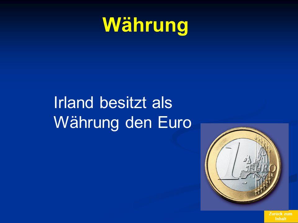 Zurück zum Inhalt Währung Irland besitzt als Währung den Euro