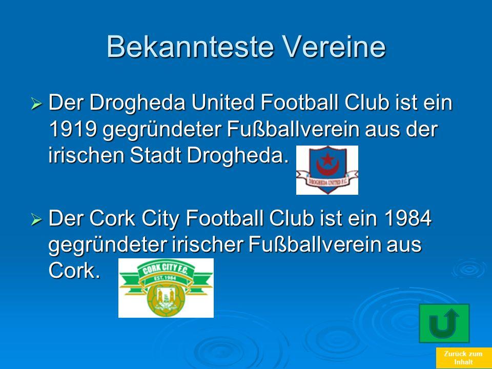 Zurück zum Inhalt Bekannteste Vereine Der Drogheda United Football Club ist ein 1919 gegründeter Fußballverein aus der irischen Stadt Drogheda. Der Dr