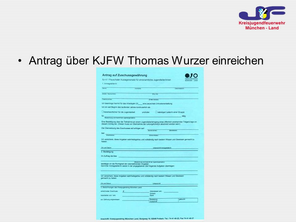 Antrag über KJFW Thomas Wurzer einreichen