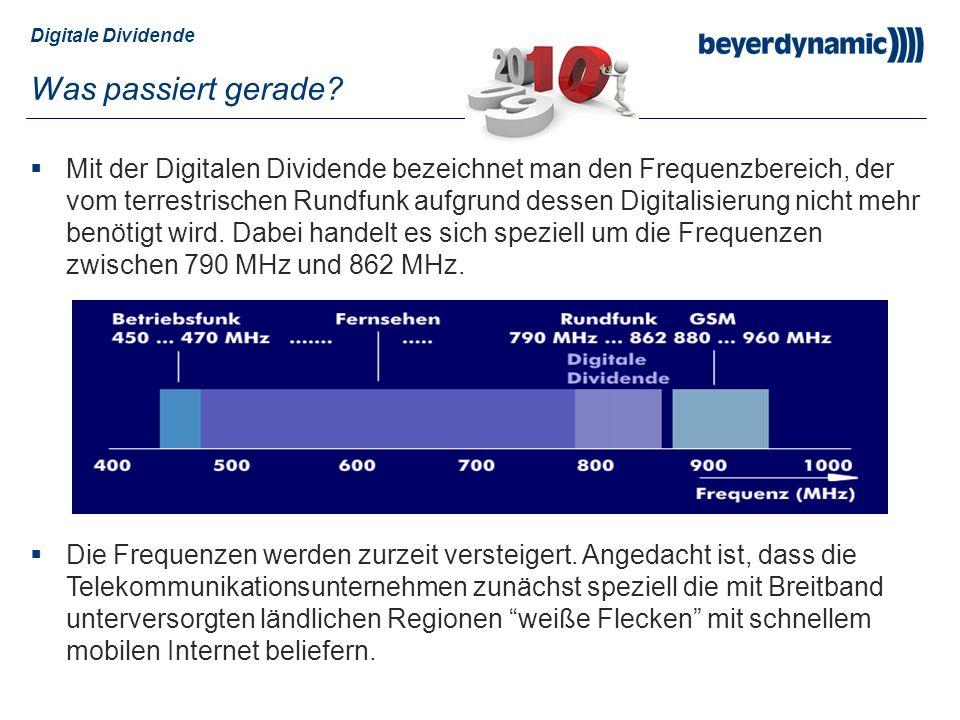 Digitale Dividende Was passiert gerade? Mit der Digitalen Dividende bezeichnet man den Frequenzbereich, der vom terrestrischen Rundfunk aufgrund desse